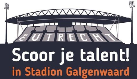 'Scoor je talent'! in Stadion Galgenwaard